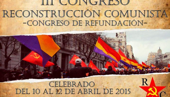 Nota Informativa Sobre El III Congreso De Reconstrucción Comunista.