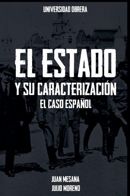 Juan Mesana Y Julio Moreno - El Estado Y Su Caracterización El Caso Español Portada
