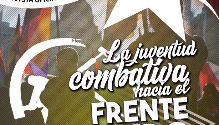 Joven Guardia 4: La Juventud Combativa Hacia El Frente Obrero.