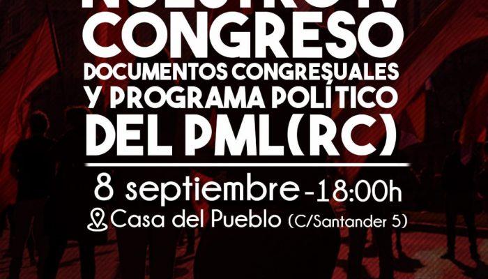 [VALENCIA] Charla: Nuestro VI Congreso. Documentos Congresuales Y Programa Político Del PML(RC).