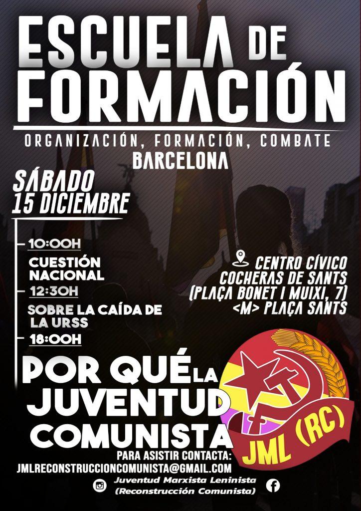cartel escuela de formación BarcelonaJuventud Marxista-Leninista (Reconstrucción Comunista)