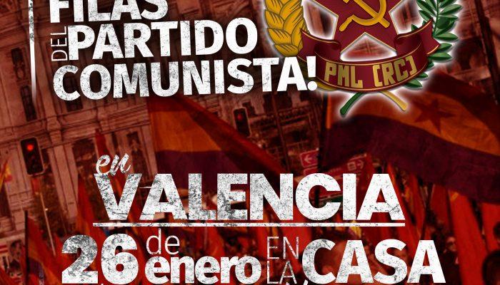 Reconstrucción Comunista En Valencia. ¡IRREDUCTIBLES!