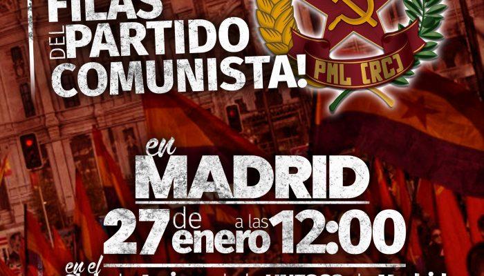 Reconstrucción Comunista En Madrid: ¡IRREDUCTIBLES!